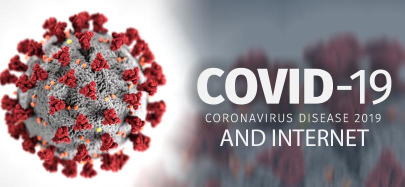 Covid-19 (Coronavirus) and Internet